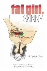 Fat Girl, Skinny